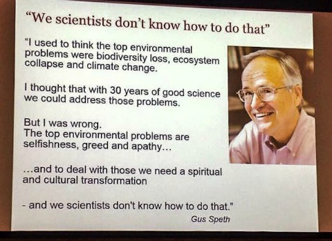 gus-speth-scientists-dont-know-how-to-do-that-quote480